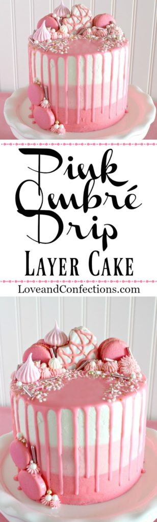 Pink Ombre Drip Layer Cake from LoveandConfections.com